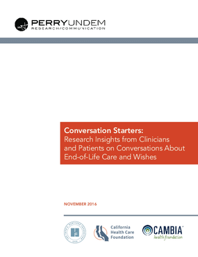 Conversation Starters: Research Insights from Clinicans and Patients on Conversations about End-of-Life Care and Wishes