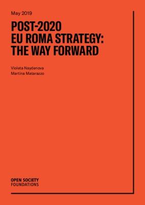 Post-2020 EU Roma Strategy: The Way Forward