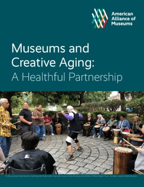 Museums and Creative Aging: A Healthful Partnership