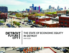 The State of Economic Equity in Detroit