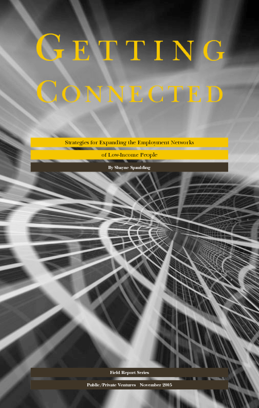 Getting Connected: Strategies for Expanding the Employment Networks of Low-Income People